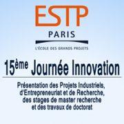 La 15e Journée Innovation aura lieu le 17 mai 2018 à l'ESTP Paris sur son site de Cachan. [©ESTP]