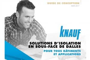 """Un rappel des principes de mise en œuvre vient compléter le guide de conception Knauf """"Solutions d'isolation en sous-face de dalles"""". [©Knauf]"""