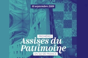 """Les """"Assises du Patrimoine en Ile-de-France"""" auront lieu le 13 septembre prochain. [©Bap]"""