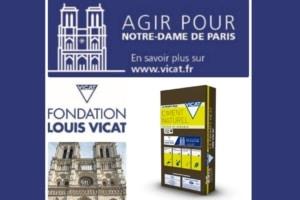 """La Fondation Louis Vicat s'engage à contribuer financièrement à la restauration de ce patrimoine universel et lance une campagne solidaire """"Agir pour Notre-Dame-de-Paris"""". [©Vicat]"""