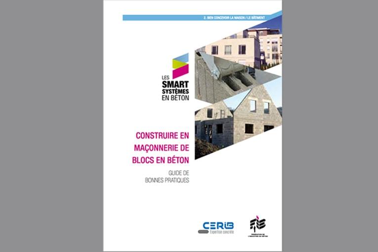 """Le Cérib et la Fib annoncent, sur leur site respectif, la publication du guide pratique """"Construire en maçonnerie de blocs en béton"""". [©DR]"""