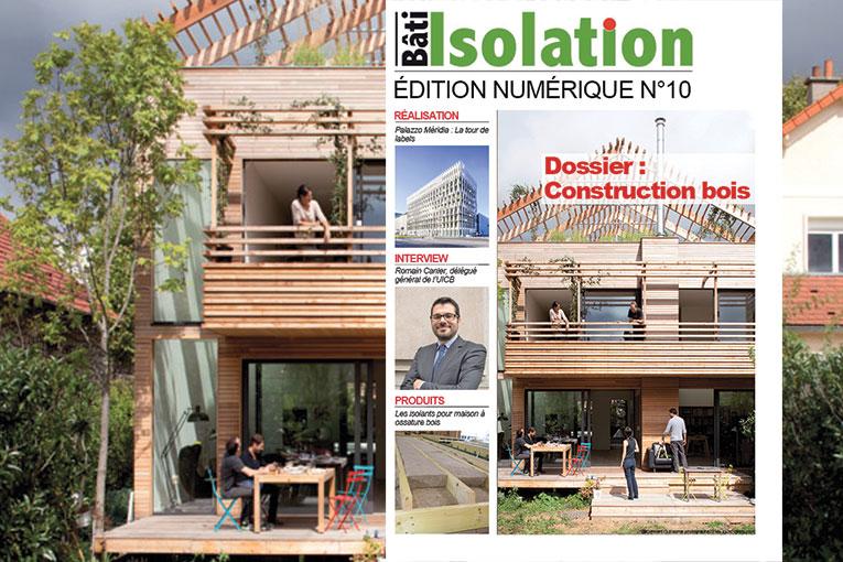 Edition numérique de Bâti & Isolation n°10.