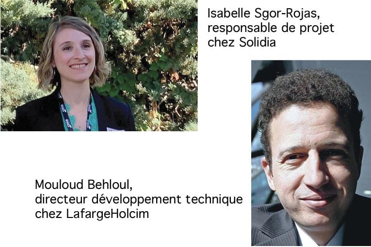 A gauche, Isabelle Sgor-Rojas, responsable projet chez Solidia, et à droite Mouloud Behloul, directeur développement technique chez LafargeHolcim. [© DR]