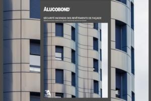 """Alucobond, propose une brochure explicative autour de la sécurité incendie et les évolutions générées par l'arrêté """"feu"""" d'août 2019. [©Alucobond]"""