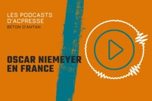 Podcast - Oscar Niemeyer est considéré comme l'un des derniers grands architectes modernes du XXe siècle. [©ACPresse]
