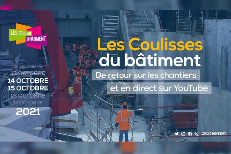 Les 14 et 15 octobre prochains, les Coulisses du Bâtiment ouvriront leurs portes partout en France.