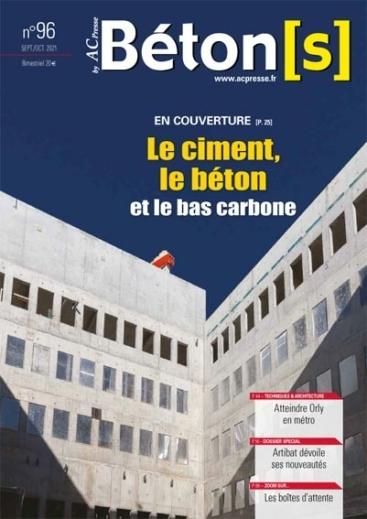 Béton[s] le Magazine 96 Dossier Le ciment, le béton et le bas carbonne.