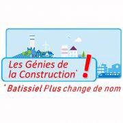 """Créé en 2005, le concours Batissiel Plus change de nom et devient """"Les Génies de la Construction!"""""""