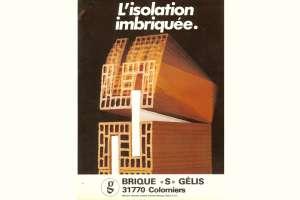 Dès la fin des années 1970, les fabricants de matériaux de gros œuvre intègrent des solutions d'isolations originales. [©Documentation Gelis]